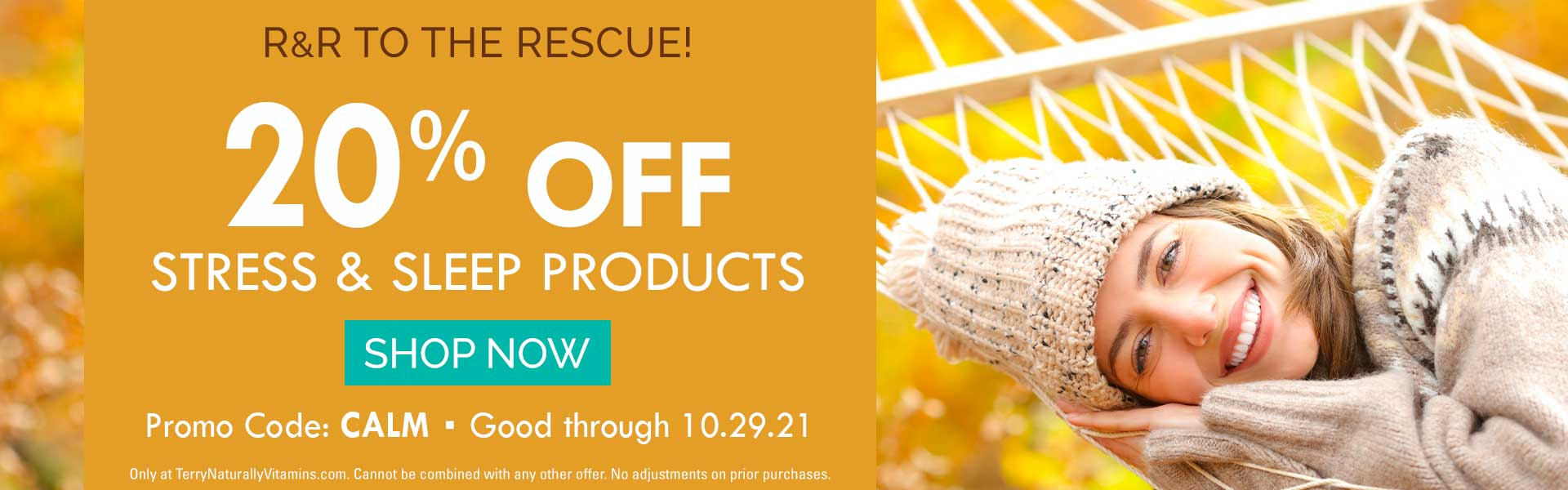 R&R to the Rescue!  •  20% off Stress & Sleep Products