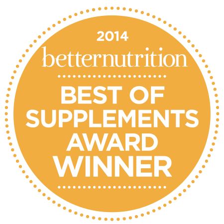 2014 Best of Supplement Award from Better Nutrition Magazine