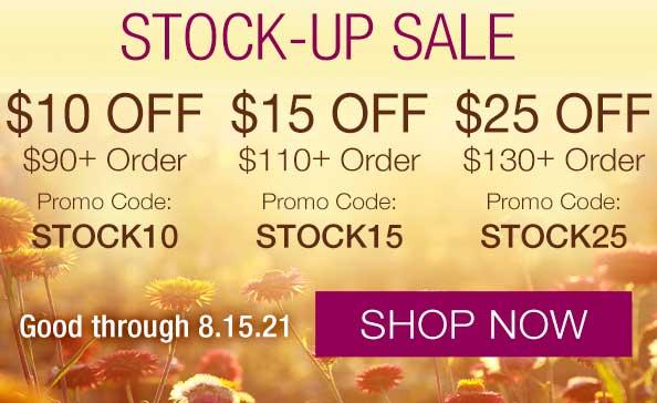 STOCK-UP SALE • SHOP NOW through 8.15.21