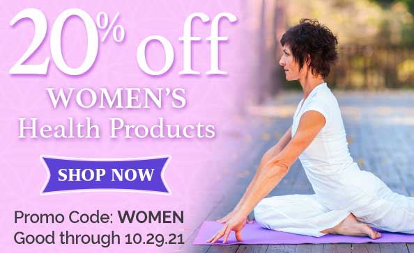 20% off Women's Health Products • Promo Code: WOMEN