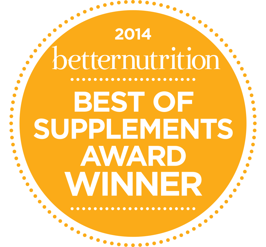 2014 Best of Supplements Award from Better Nutrition Magazine