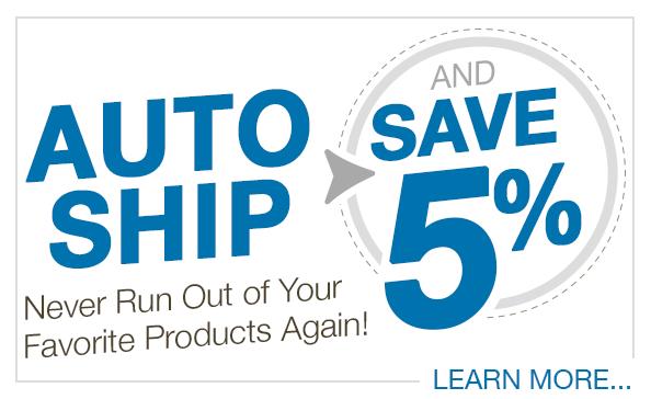 Auto Ship and Save 5%!