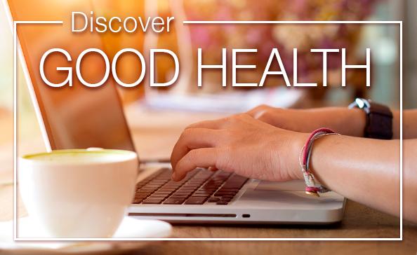 Discover GOOD HEALTH