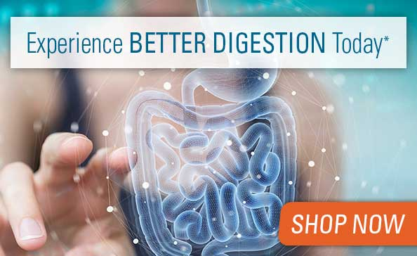Experience Better Digestion Today*