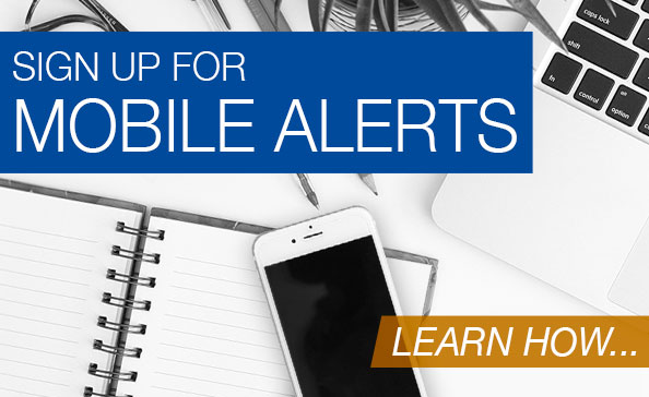 Sign up for Mobile Alerts