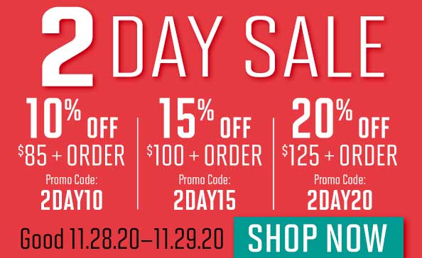 2 day sale 2DAY10 2DAY 15 2DAY20 SHOP NOW