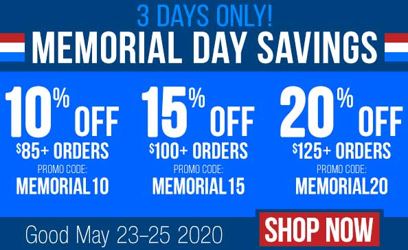 MEMORIAL DAY SAVINGS • Shop Now!