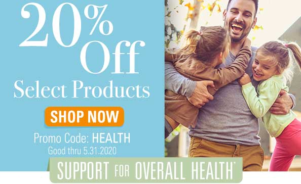 20% off Select Products  •  Promo code: HEALTH