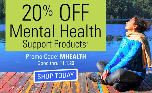 20% Off Select Mental Health Support Products*
