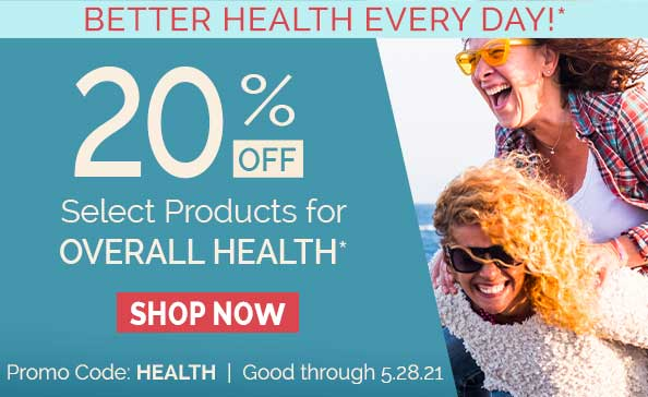 Better Health Sale • Sale good through 5.28.21